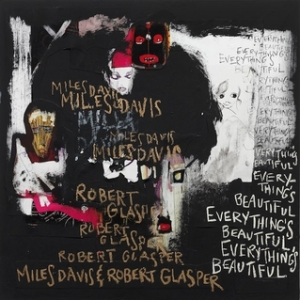 robert-glaspermiles-davis-everythings-beautiful