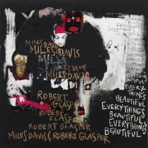 robert-glaspermiles-davis-everythings-beautiful